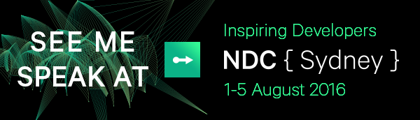 See me speak at NDC Sydney 1-5 August